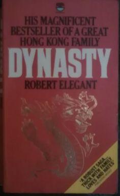 Robert Elegant - Dynasty