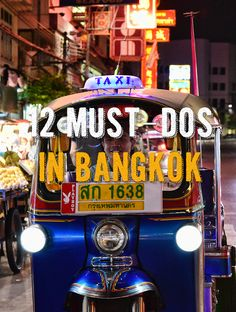 12 Must-Dos in Bangkok
