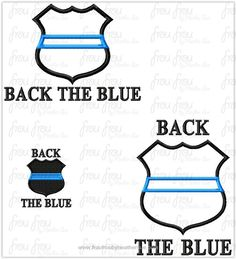 "1 cent for person or non-profit use only!  Back the Blue Police Badge With Thin Blue Line TWO VERSIONS Machine Applique and filled Embroidery Design, Multiple Sizes, including 1""-16"""