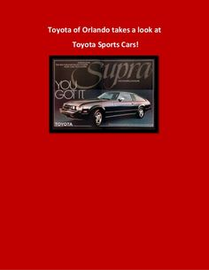 Toyota sports cars are something special! Check out our favorite ones - some of which were at our Orlando Toyota dealership at one point! http://www.slideshare.net/ToyotaofOrlando/toyota-of-orlandos-favorite-toyota-sports-cars