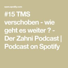 #15 TMS verschoben - wie geht es weiter ? - Der Zahni Podcast | Podcast on Spotify Motivation, Youtube, Interview, Math Equations, Dentistry, Helpful Tips, Life, Youtubers, Youtube Movies
