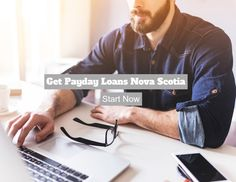 Payday Loans Nova Scotia: An Amazing Way to Get Over with Small Unwanted Woes - Bad Credit Loans Nova Scotia Loans For Bad Credit, Payday Loans, Nova Scotia, Get Over It, The Borrowers, How To Get, Amazing