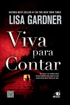 Viva para Contar - Live to Tell - Lisa Gardner