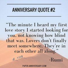 Anniversary quote for him Rumi