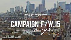 KISSMISS / Campaign FW15