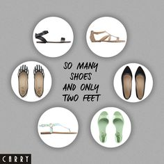 #carry#shoes#so#many#shoes#and#only#two#feet