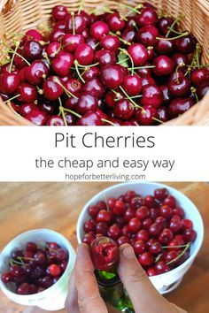 A Cheap And Easy Way To Pit Cherries A Traditional Life Fresh Cherry Recipes Cherry Recipes Canning Recipes