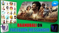 BAAHUBALI ON FACEBOOK MESSENGER | BAAHUBALI 2 LATEST STICKERS ON FACEBOO...
