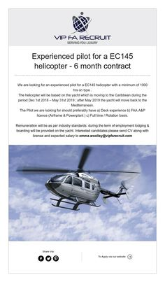 Experienced pilot for a helicopter - 6 month contract Pilot, Pilots