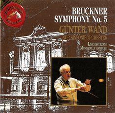 Bruckner: Symphony no.5 in E-flat (Original version). NDR-Symphonieorchester, Günter Wand, RCA 60361-2-RC