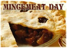 October 26 is Mincemeat Day Mincemeat, National Holidays, October, Mexican, Ethnic Recipes, Food, Tax Day Deals, Meals, Yemek