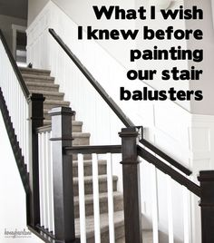 I love the look of two toned banisters, these are great tips for painting stair balusters