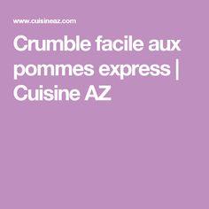 Crumble facile aux pommes express | Cuisine AZ