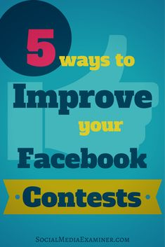 Are you running Facebook contests? This article shares five ways to make your Facebook contests effective so you can reach more people. | Social Media Examiner