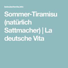 Sommer-Tiramisu (natürlich Sattmacher)   La deutsche Vita