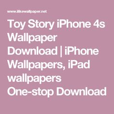 Toy Story iPhone 4s Wallpaper Download | iPhone Wallpapers, iPad wallpapers One-stop Download