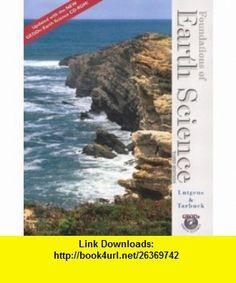 Foundations of Earth Science--Media Update (3rd Edition) (9780131461031) Frederick K. Lutgens, Edward J. Tarbuck, Dennis Tasa , ISBN-10: 0131461036  , ISBN-13: 978-0131461031 ,  , tutorials , pdf , ebook , torrent , downloads , rapidshare , filesonic , hotfile , megaupload , fileserve