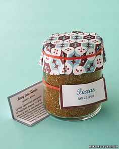 Texas Spice Rub with the recipe card - Spices keep well and pretty much everyone can use them. Choosing a spice combo that the couple or family has come up with, or a spice that is used frequently in the area of the wedding or from the couple's hometown makes it personal