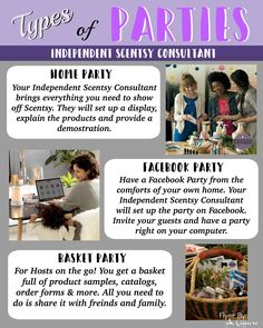 Types of Scentsy Parties: Host either a Home Party, Facebook Party or Basket Party. Contact me today at smellarific@yahoo.com. Flyer by: Angela O'Hare