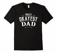 Vintage World's Okayest Dad T Shirt Cool Funny Father's Day: Clothing
