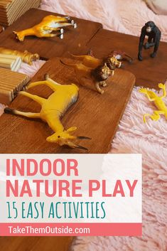 How do you introduce nature play in the home? Try these easy 15 indoor nature play ideas | #indoorplay #nature #takethemoutside #natureplay #preschoolers