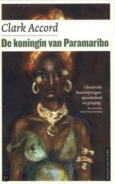 De Koningin Van Paramaribo - Clark Accord