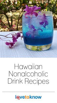 Hawaiian Non Alcoholic Drink Recipes Hawaiin Drinks, Hawaiian Party Drinks, Luau Drinks, Party Drinks Alcohol, Fancy Drinks, Non Alcoholic Drinks Hawaiian, Non Alcoholic Beverages, Beach Drinks, Hawaiian Theme