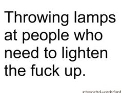 I need a lot of lamps.