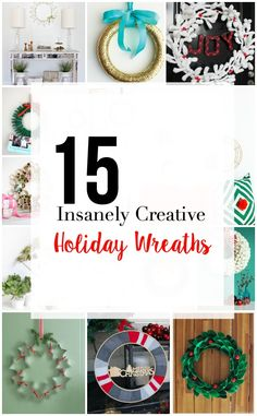 It's time to get crafty this holiday season with these 15 insanely clever holiday wreaths!