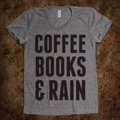 Coffee Books & Rain - Young 'N Awesome - Skreened T-shirts, Organic Shirts, Hoodies, Kids Tees, Baby One-Pieces and Tote Bags Custom T-Shirts, Organic Shirts, Hoodies, Novelty Gifts, Kids Apparel, Baby One-Pieces | Skreened - Ethical Custom Apparel