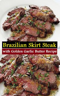 Brazilian Skirt Steak with Golden Garlic Butter Recipe - Eas.- Brazilian Skirt Steak with Golden Garlic Butter Recipe – Straightforward Recipes - Skirt Steak Recipes, Easy Steak Recipes, Grilled Steak Recipes, Meat Recipes, Grilling Recipes, Mexican Food Recipes, Cooking Recipes, Healthy Recipes, Crockpot Flank Steak Recipes
