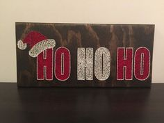 Hey, I found this really awesome Etsy listing at https://www.etsy.com/ca/listing/258048933/ho-ho-ho-christmas-string-art