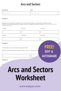 This free Arcs and Sectors Geometry worksheet with answers is fully customizable and autogradable with Bakpax! Better yet, students can complete it online or on paper. Check out more standards-aligned math assignments like this one at bakpax.com.