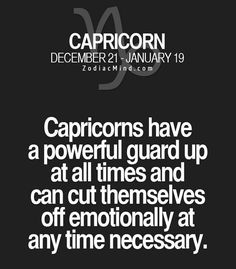 Us Capricorns put a wall up not because we are strong and because we want to push people away we put it up because when we take it down you know we really trust you. All About Capricorn, Capricorn Rising, Capricorn And Cancer, Capricorn Girl, Capricorn Facts, Capricorn Quotes, Zodiac Signs Capricorn, My Zodiac Sign, Zodiac Quotes
