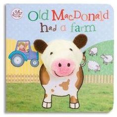 Old MacDonald Had a Farm Puppet Book, from Eliza Henry in Archbold, Ohio.