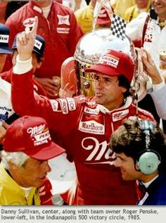 Indy Car Racing, Indy Cars, Danny Sullivan, Indy 500 Winner, Those Were The Days, Lady And Gentlemen, Le Mans, Formula 1, Nascar
