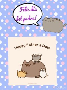Happy father's day Pusheen the cat