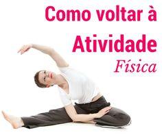 Como voltar à prática de atividade física :http://blogchegadebagunca.com.br/como-voltar-a-pratica-de-atividade-fisica/