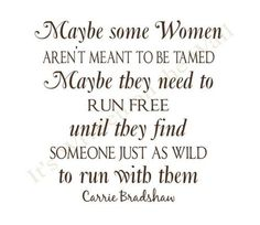 -carrie bradshaw. I hated this show for the story line crap. but it had great episodes and great moments of insight at times.