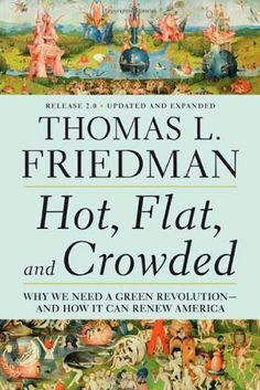 Bestseller books online Hot, Flat, and Crowded: Why We Need a Green Revolution - and How It Can Renew America, Release 2.0 Thomas L. Friedman  http://www.ebooknetworking.net/books_detail-0312428928.html
