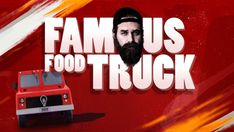 Famous Food Truck