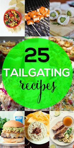 25 Tailgating Recipes for Game Day Parties by Penney Lane Kitchen
