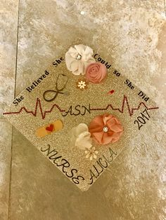 Nursing graduation cap! She believed she could so she did!