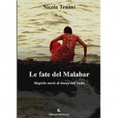 Le fate del Malabar: tre storie al femminile per raccontare la spiritualità indiana