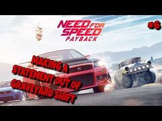 MAKING A STATEMENT OUT OF GRAVEYARD SHIFT NFSPayback Part 6