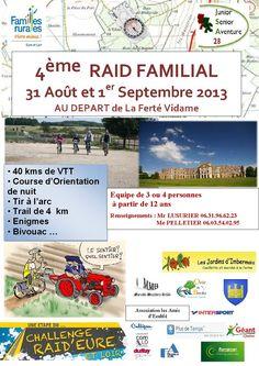 4ème raid familial. Du 31 août au 1er septembre 2013 à La Ferté Vidame.