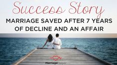 [PODCAST] Success Story- Marriage Saved After 7 Years of Decline and an Affair- Podcast