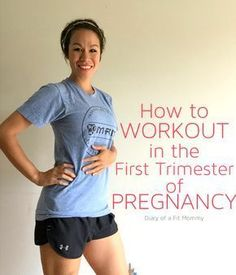 Diary of a Fit Mommy | How to Workout in the First Trimester of Pregnancy #pregnancytrimesters