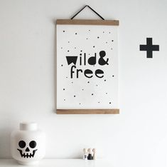 Wild And Free Quote Monochrome Scandinavian Wall Art