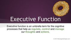 Executive Function | Musings of an Aspie